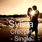 Sylvia Creepin - Single