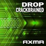 Drop Crackbrained