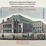 Ecco Beethoven's Forgotten Contemporaries