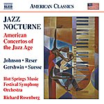 Gary Hammond Jazz Nocturne - American Concertos Of The Jazz Age