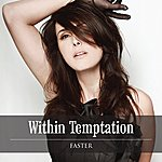 Within Temptation Faster
