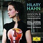 Hilary Hahn Higdon / Tchaikovsky: Violin Concertos