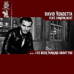 David Vendetta I've Been Thinking About You