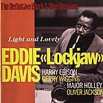 Eddie 'Lockjaw' Davis Light And Lovely (The Definitive Black & Blue Sessions (Paris, France 1977))
