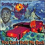 Brother Art & Destiny You Can't Hold Me Back