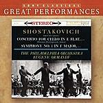 Mstislav Rostropovich Shostakovich: Symphony No. 1; Cello Concerto [Great Performances]