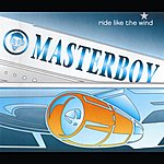 Masterboy Ride Like The Wind