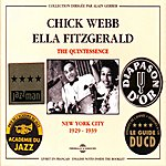 Chick Webb The Quintessence : New-York (1929-1939)