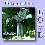 Vicki Delor This Must Be Love