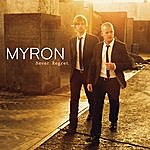 Myron Never Regret
