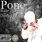 Pone Ride Till I Die (Feat. Hassan) - Single