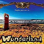 Wonderland Band Maybe You Are In...