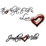 Jonathan Miller It's Alright To Fall In Love - Single