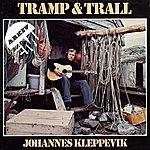 Johannes Kleppevik Tramp Og Trall