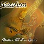 Marlon Startin' All Over Again