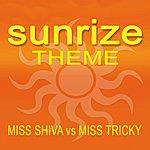 Miss Shiva Sunrize Theme