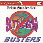 Arthur Fiedler Stress Busters: Music For A Stress-Less World