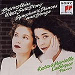 Katia Labèque Bernstein: Symphonic Dances From West Side Story (Arranged For Two Pianos); Songs