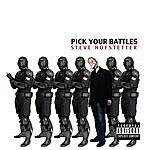 Steve Hofstetter Pick Your Battles