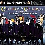 Arthur Fiedler Classics For Children