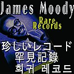 James Moody Moody´s Rare Records (Asia Edition)