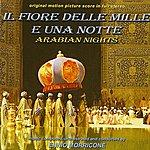 Ennio Morricone IL Fiore Delle Mille E Una Notte - The Arabian Nights (Bande Originale Du Film De Pier Paolo Pasolini (1974))