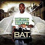 Bat Actuality Vs Reality Vol.1
