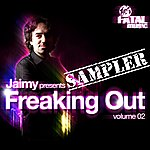 Jaimy Jaimy Presents Freaking Out Sampler (Volume 02)