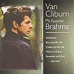 Van Cliburn My Favorite Brahms