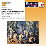 Philippe Entremont El Amor Brujo / Nights In The Gardens Of Spain / The Three-Cornered Hat Three Dances