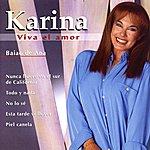 Karina Viva El Amor