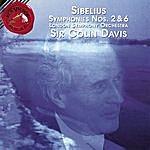 Sir Colin Davis Sibelius: Symphonies No. 2 & 6