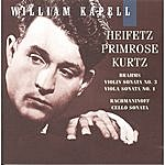 William Kapell William Kapell Edition, Vol. 7: Heifetz; Primrose; Kurtz; Brahms: Violin Sonata No.3; Viola Sonata No.1; Rachmaninoff: Cello Sonata