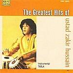 Ustad Zakir Hussain The Greatest Hits Of Ustad Zakir Husain