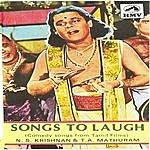 N.S. Krishnan Songs To Laugh[Tml]