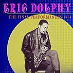 Eric Dolphy The Final Performances 1964