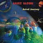 Anjey Satori Astral Journey