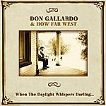 Don Gallardo When The Daylight Whispers Darling...