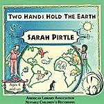 Sarah Pirtle Two Hands Hold The Earth