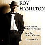Roy Hamilton Lazy Hazy Sunday Afternoon