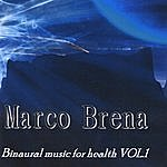 Marco Brena Binaural Music For Health, Vol.1