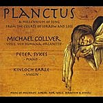 Michael Collver Planctus - A Millennium Of Song From The Courts Of Love And Loss