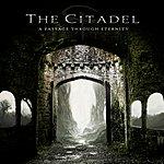 Citadel A Passage Through Eternity