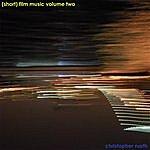 Christopher North (Short) Film Music Volume Two