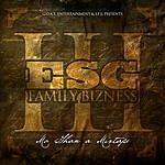 E.S.G. Family Bizz 3