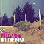 Pollyanna Hit The Road
