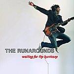 Runarounds Waiting For The Hurricane