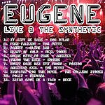 Eugene Live At The Synthetic