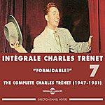 Charles Trenet Intégrale De Charles Trénet, Vol.7 (1947-1951) (Formidable !)