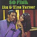 Ike & Tina Turner So Fine